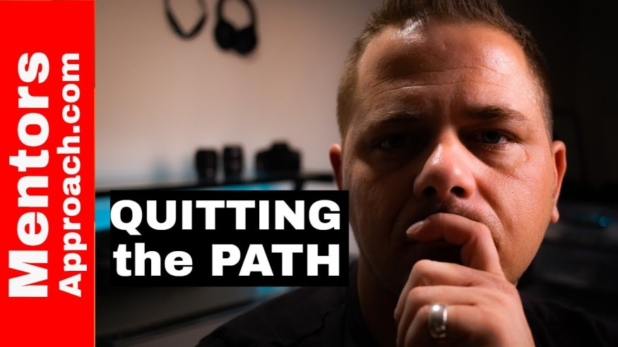 Quitting the Path (part 1) |  Emotional Control Critical