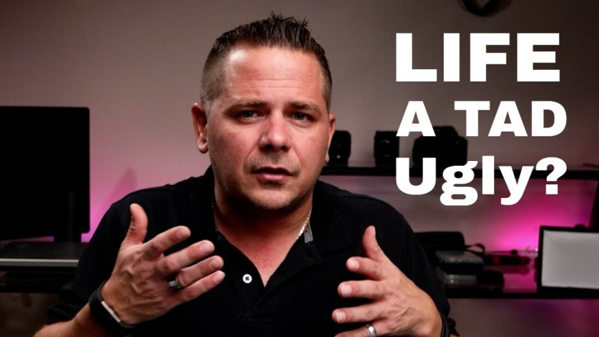 Are You in an Ugly Place?  How to Get to Into a Better Place