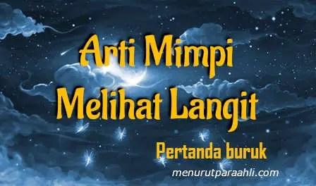 Makna Bermimpi untuk Melihat Langit Tanda Buruk