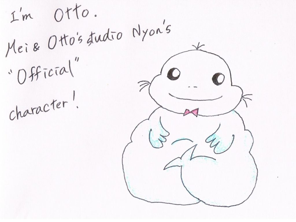 I'm Otto. Mei&Otto's Studio Nyon's Official character.