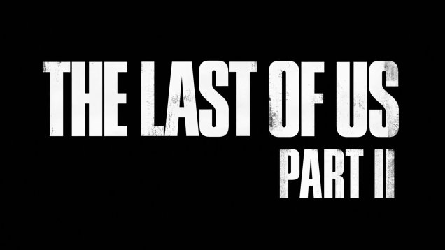 the-last-of-us-part-ii-psx-2016-reveal-trailer
