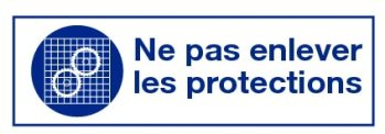 Ne pas enlever les protections