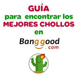 Guía para comprar en Banggood y encontrar sus mejores descuentos