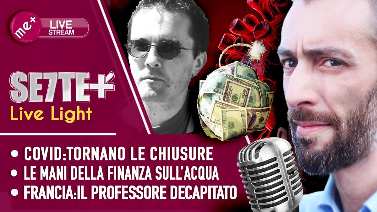 """STREMATI DAI LOCKDOWN. """"Future"""" acqua. Paty: Francia al contrattacco. SETTE+ light 24/10/2020 – Live"""
