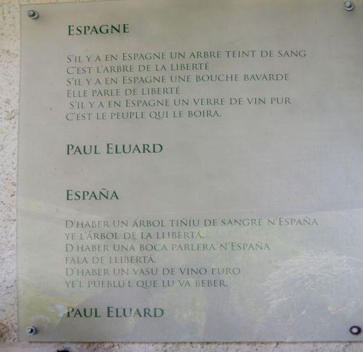 S'il y a en Espagne un arbre teint de sang C'est l'arbre de la liberté S'il y a en Espagne une bouche bavarde Elle parle de liberté S'il y a en Espagne un verre de vin pur C'est le peuple qui le boira. Paul Eluard
