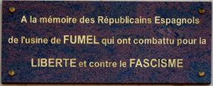 hommage aux Républicains Espagnols qui ont travaillé à l'usine de Fumel