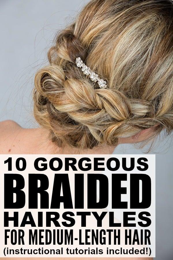 10 Braided Hairstyles For Medium Length Hair