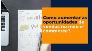 Como aumentar as vendas no e-commerce do meu supermercado