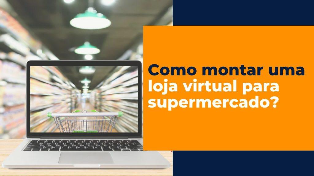 Loja Virtual para supermercados