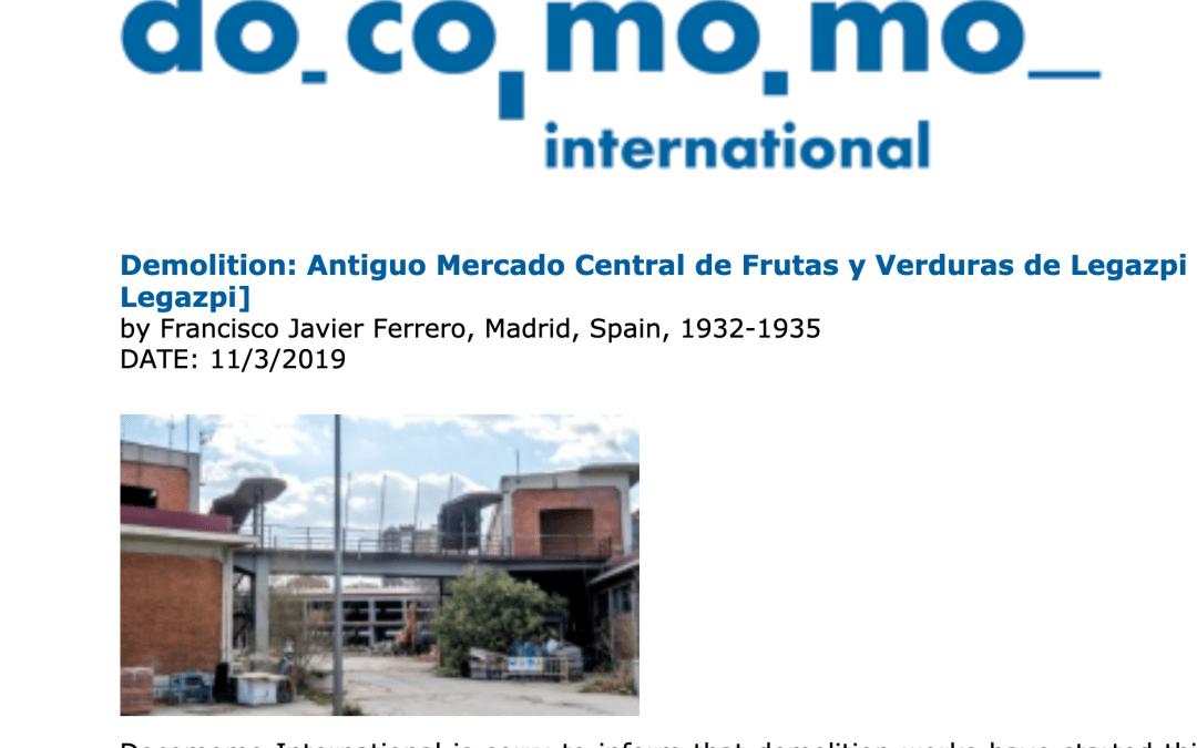 Los expertos internacionales lamentan el inicio de la destrucción del Mercado de Frutas y Verduras