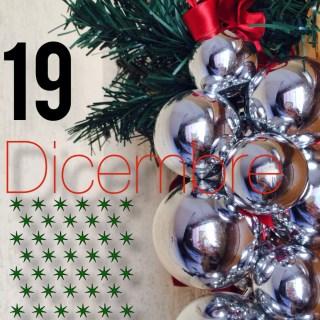 Calendario dell'Avvento: 19 Dicembre 2013 #lilAvvento