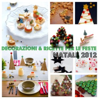 12 decorazioni e piccole ricette sulla (mia) tavola delle feste