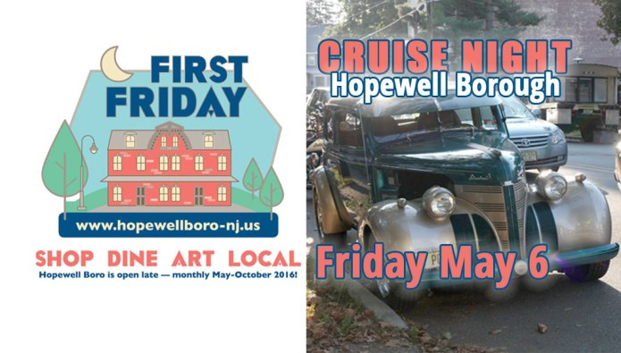 First Friday in Hopewell:  Weather Pushes Cruise Night to June 3