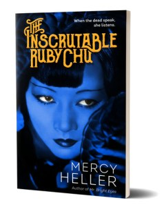 The Inscrutable Ruby Chu by Mercy Heller