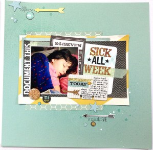 Sick All Week (Scraptastic Kit Club)