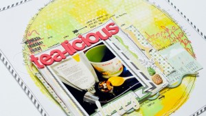 Scrapbooking Process: Tea-Licious