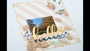 Scrapbooking Process: Hello Fall