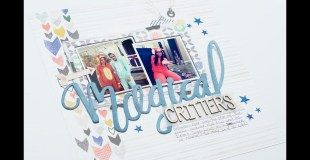 Scrapbooking Process: Magical Critters