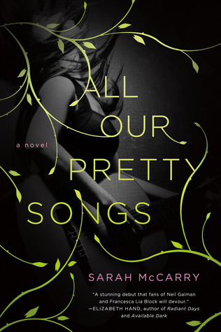 ARC Review: All Our Pretty Songs
