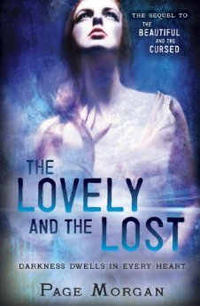 Cover Reveal & Giveaway: The Lovely and The Lost (The Dispossessed #2) by Page Morgan