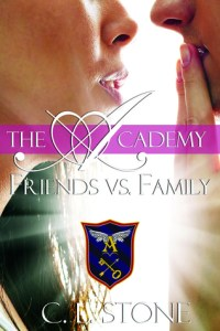 Friends vs Family (The Academy #3) by C.L. Stone