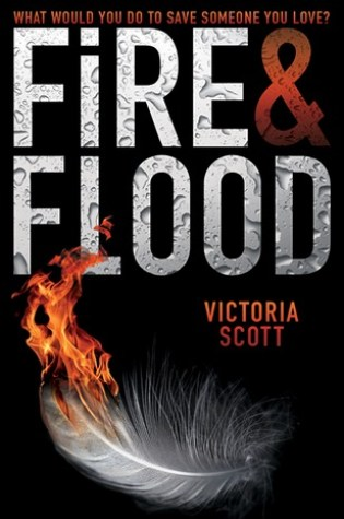 ARC Review of Fire & Flood by Victoria Scott
