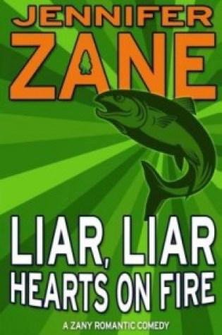 Review: Liar, Liar Hearts on Fire by Jennifer Zane