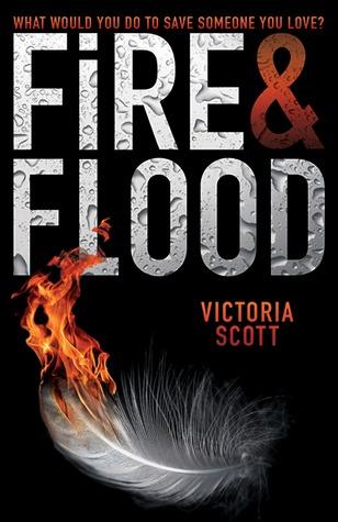 Fire & Flood: Victoria Scott Reviews Her Own Book!