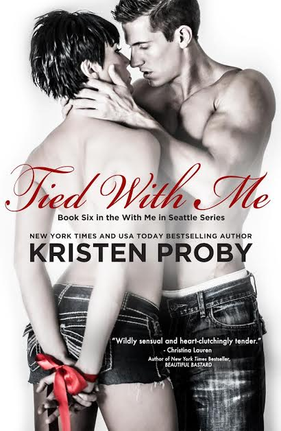 Cover Reveal:  Tied With Me by Kristen Proby