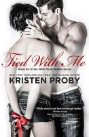 Tied With Me (Book 6)
