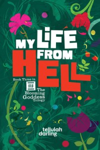 My Life From Hell by Tellulah Darling Release Day Blitz + Giveaway
