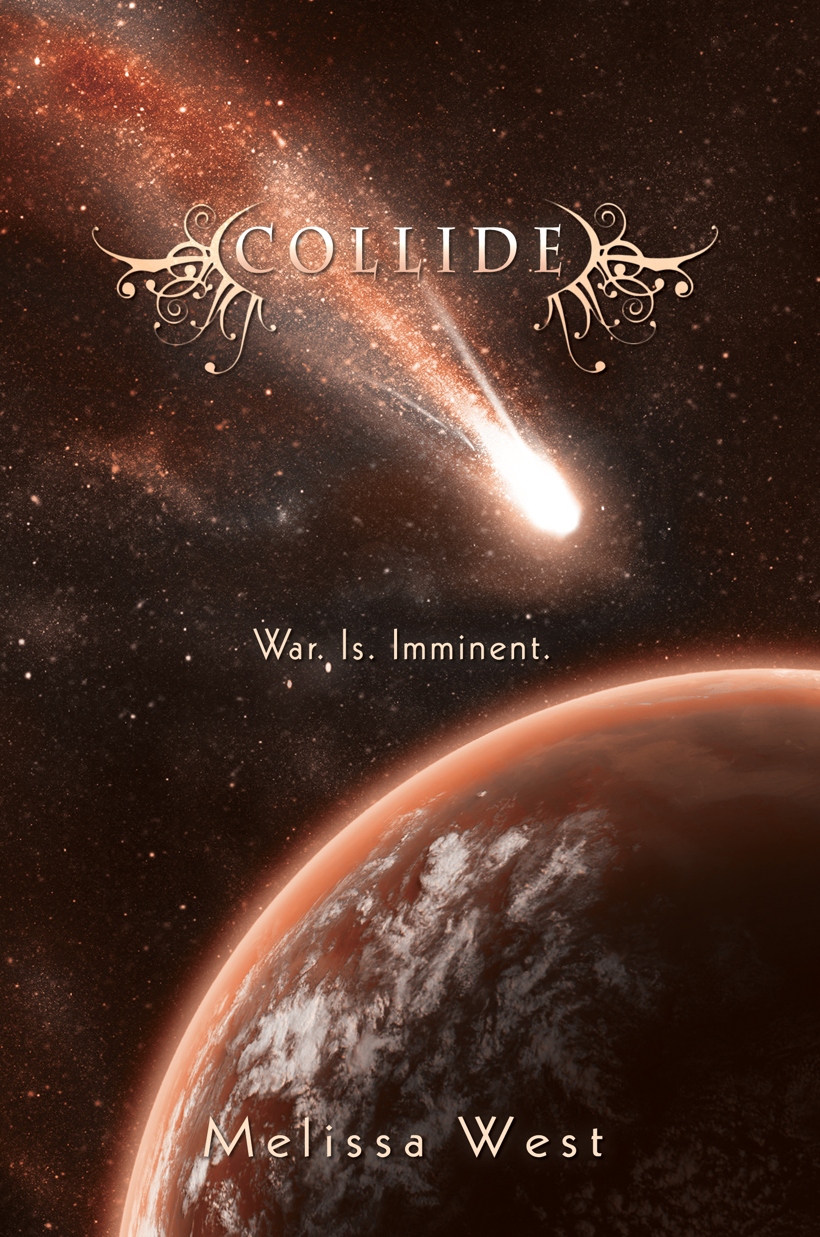 Cover Reveal: Collide (The Taking #3) by Melissa West+Giveaway!!!