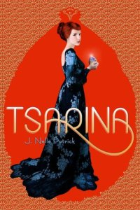 Tsarina by J.Nell Patrick