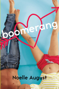 Cover Reveal:  BOOMERANG by Noelle August