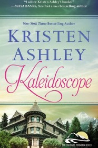 Mini Review: Kaleidoscope by Kristen Ashley