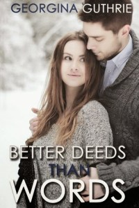 Blog Tour: Better Deeds Than Words (Words #2) Review and GIVEAWAY!!!