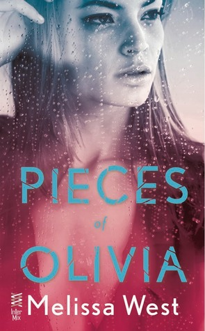 New Release: Pieces of Olivia by Melissa West (Excerpt + Giveaway!)