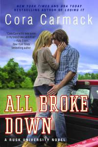 Cover Reveal: All Broke Down by Cora Carmack