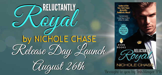 New Release: Reluctantly Royal by Nichole Chase + Giveaway!
