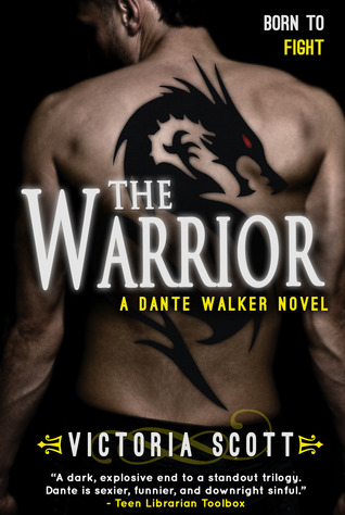 The Warrior (Dante Walker #3) by Victoria Scott: Review+GIVEAWAY!!!
