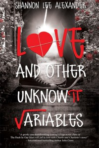 Blog Tour: Love and Other Unknown Variables by Shannon Lee Alexander+GIVEAWAY!!!