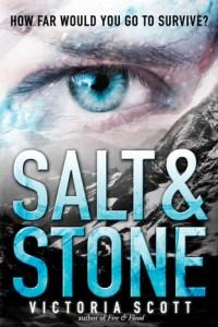 Blog Tour: Salt & Stone (Fire & Flood #2) by Victoria Scott + GIVEAWAY!!!