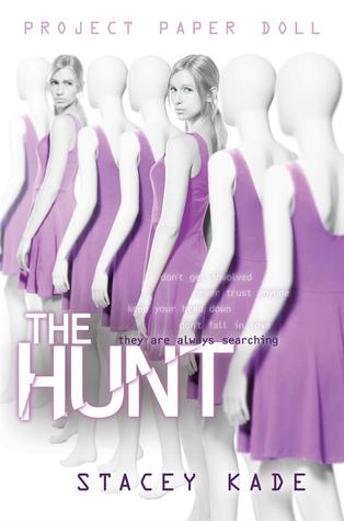 The Hunt (Project Paper Doll #2) by Stacey Kade