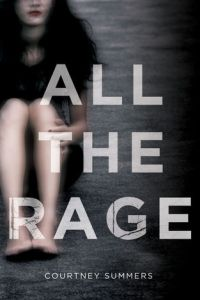 Release Day & Review: All the Rage by Courtney Summers