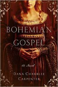 Bohemian Gospel by Dana Chamblee Carpenter