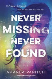Blog Tour: Never Missing, Never Found by Amanda Panitch