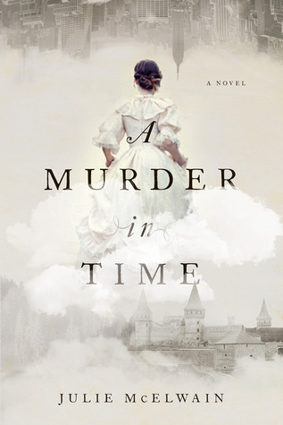 A Murder in Time (Kendra Donovan #1) by Julie McElwain
