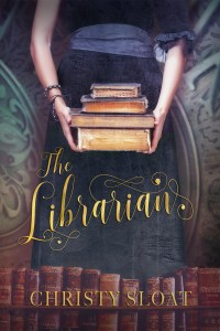 Blog Tour: The Librarian by Christy Sloat Review + GIVEAWAY!!!