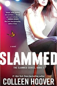 Slammed (Slammed, #1) by Colleen Hoover