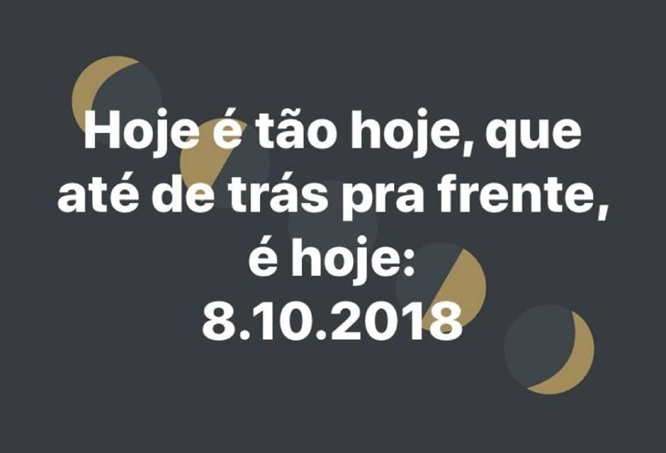 Verdade né – 8/10/2018 até de trás pra frente